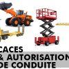 CACES & Autorisation de conduite